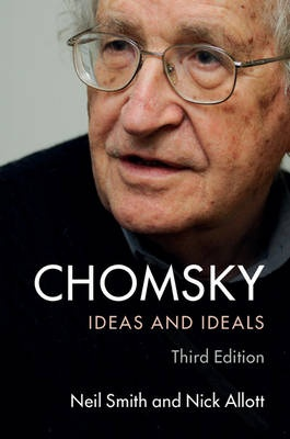 ChomskyIdeas and Ideals by Neil Smith,Nick Allott, ISBN: 9781107442672