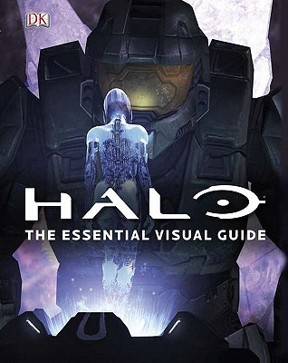 Halo: The Essential Visual Guide by Jeremy Patenaude, ISBN: 9780756675929