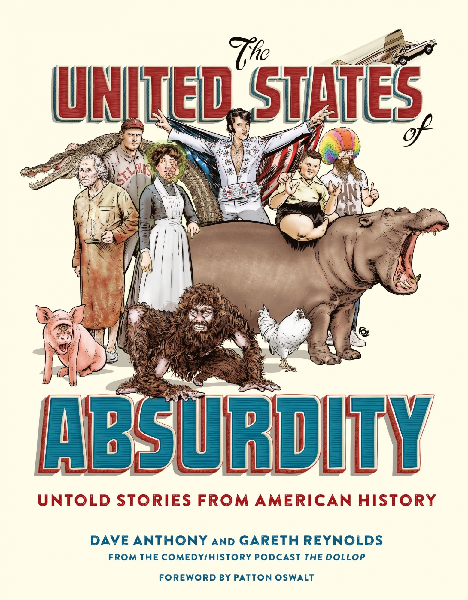 The United States of Absurdity by Dave Anthony, ISBN: 9780399578755