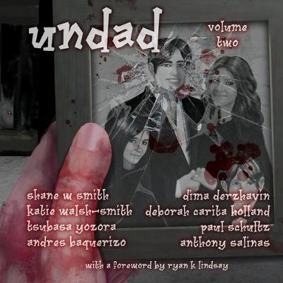 Undad - Volume Two by Shane W. Smith, ISBN: 9780992520960