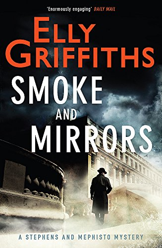 Cover Art for Smoke and Mirrors: A Stephens and Mephisto Mystery, ISBN: 9781784290269