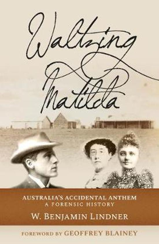 Waltzing Matilda 2019: Australia's Accidental Anthem