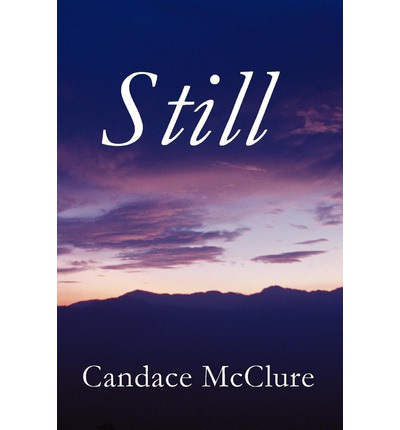 Still by Candace McClure, ISBN: 9781451277135