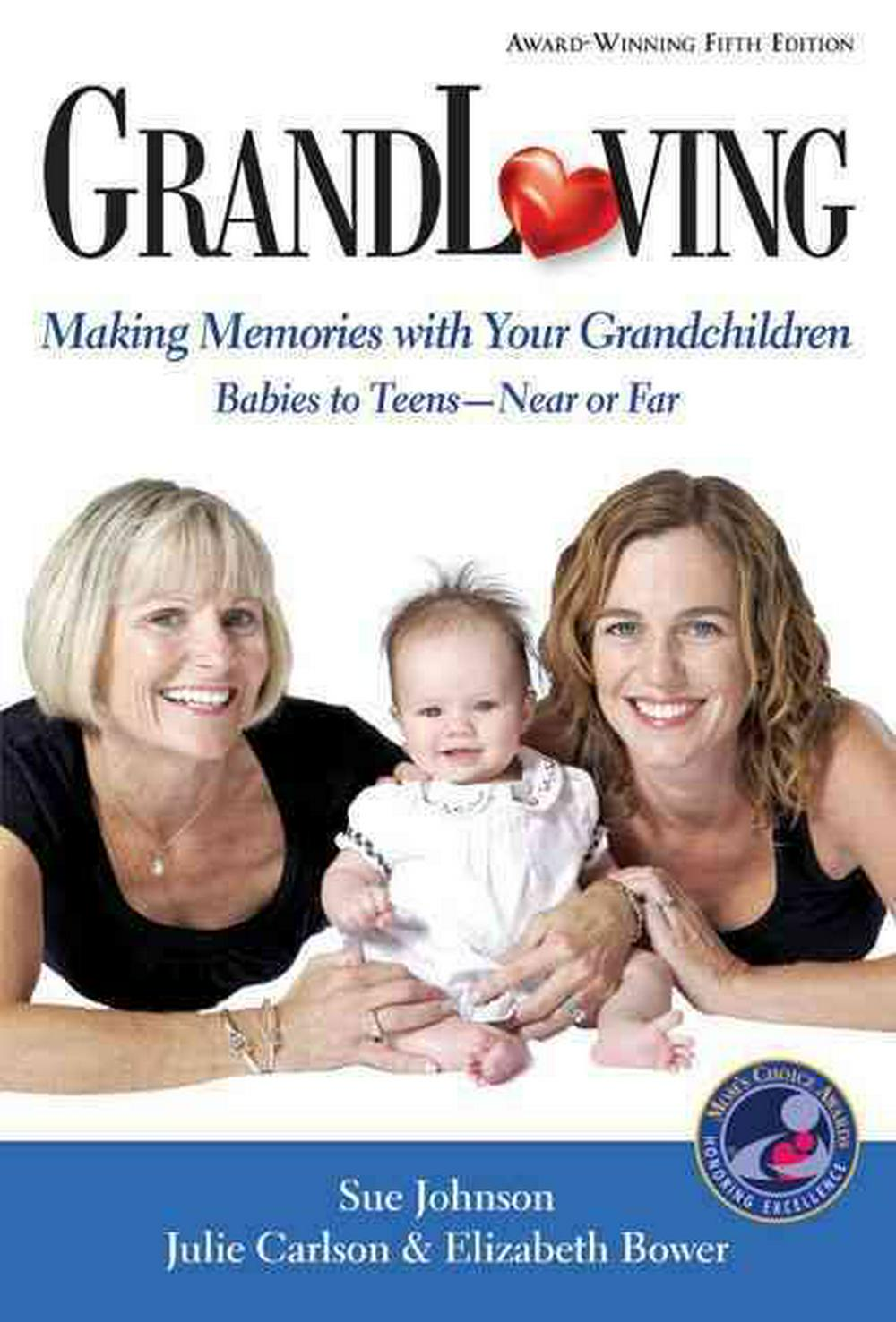 GrandLoving by Dr Sue Johnson, ISBN: 9780967534978