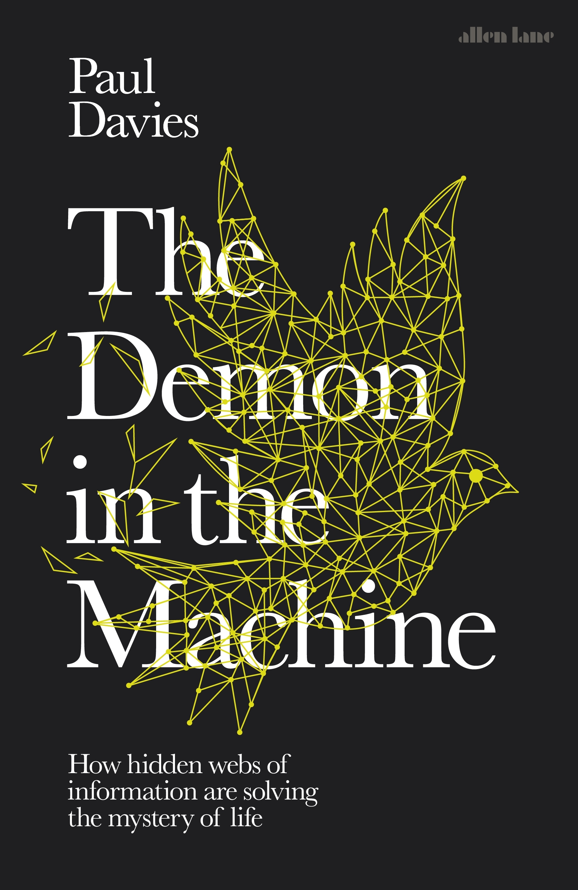 Demon in the Machine The by Paul Davies, ISBN: 9780241360934
