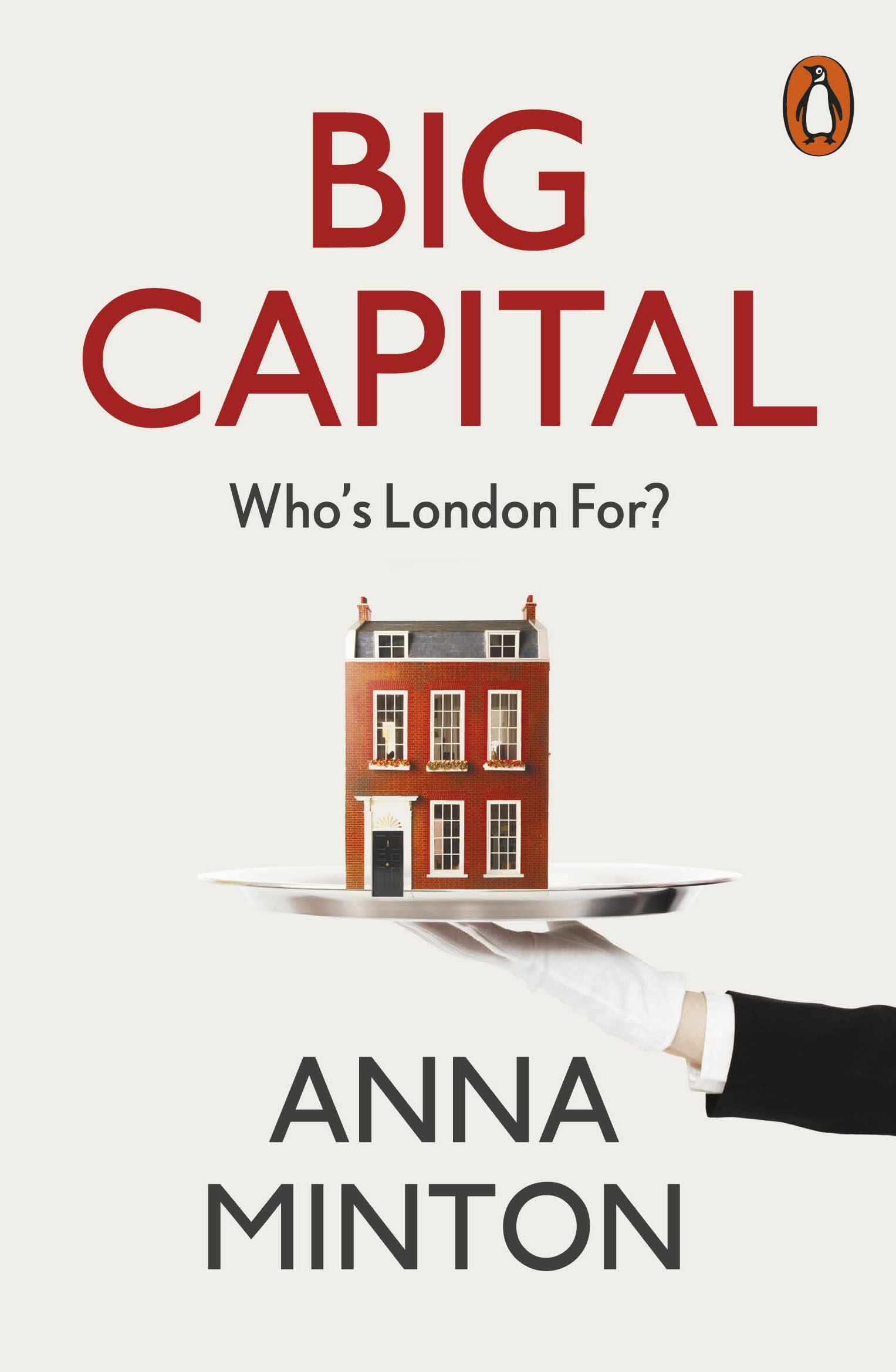 Big CapitalWho is London for?