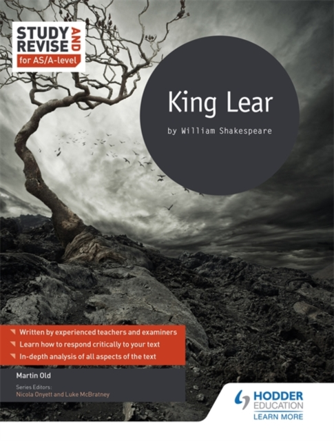 Study and ReviseKing Lear for as/A Level by Martin Old, ISBN: 9781471853869