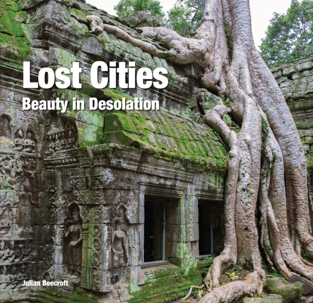 Lost CitiesBeauty in Isolation