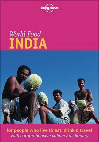 Lonely Planet World Food India by Martin Hughes, ISBN: 9781864503289