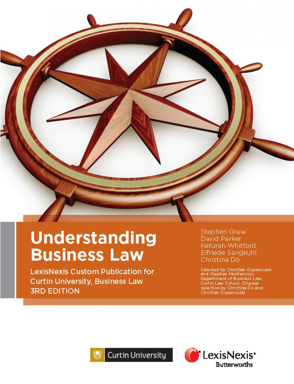Understanding Business Law 3rd Edition Custom Publication for Curtin University