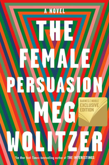 The Female Persuasion by Meg WolitzerOn Tour, ISBN: 9780525533221