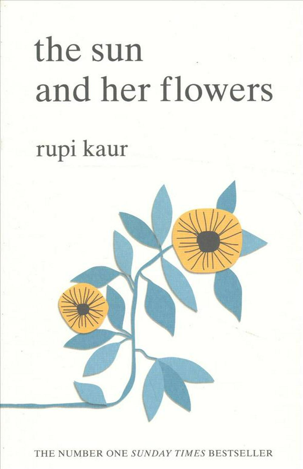 The Sun and Her Flowers by Rupi Kaur, ISBN: 9781471165825
