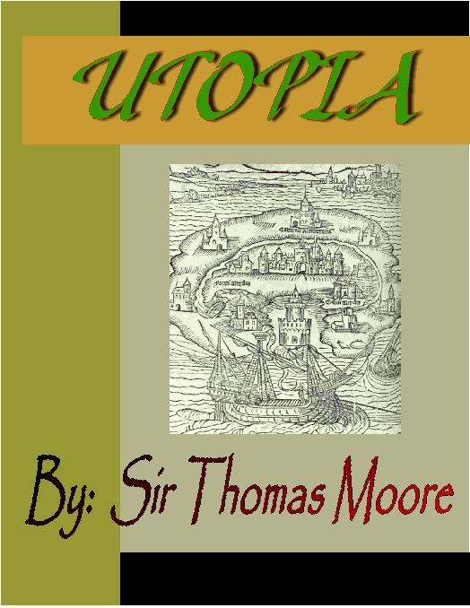 a comparison of the books utopia by thomas moore and the prince by machiavelli Utopia by thomas more vs which book is better/more interesting to read utopia by thomas more or the prince by machiavelli.