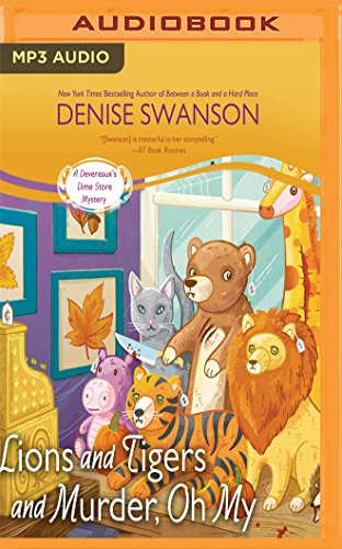 Lions and Tigers and Murder, Oh My by Denise Swanson, ISBN: 9781543660579