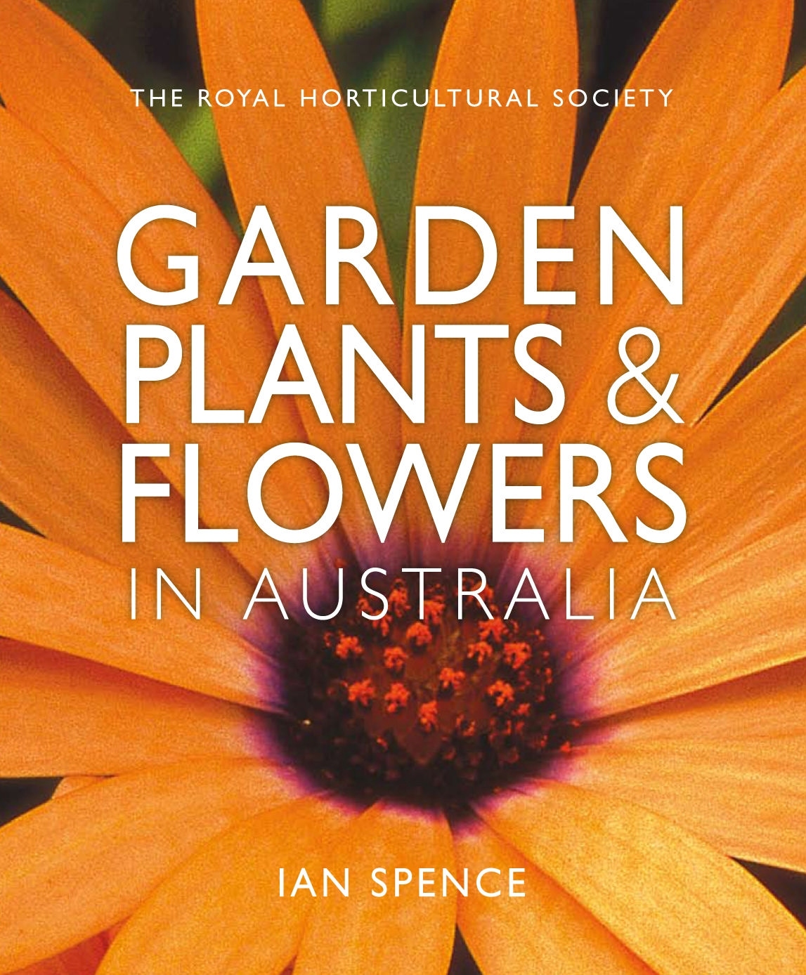 The Royal Horticultural Society: Garden Plants and Flowers in Australia