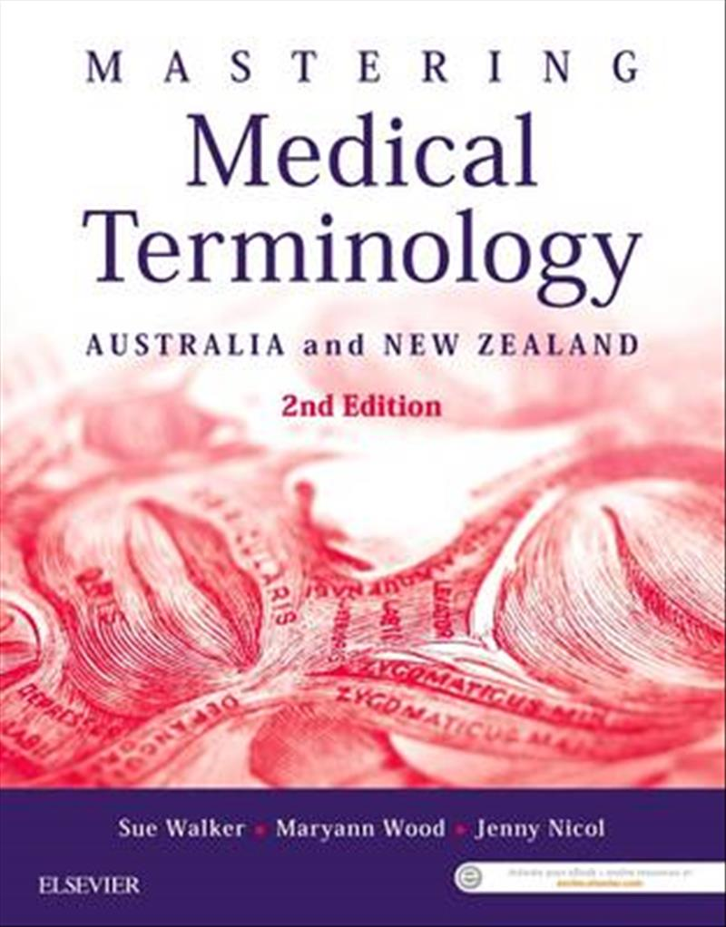 Mastering Medical Terminology 2nd Edition