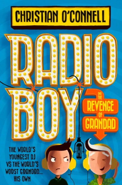 Radio Boy (2) - Radio Boy and The Revenge of GrandadRadio Boy