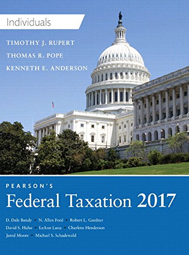 Pearson's Federal Taxation 2017 Individuals Plus Myaccountinglab with Pearson Etext -- Access Card Package by Thomas R. Pope,Timothy J. Rupert,Kenneth E. Anderson, ISBN: 9780134473932
