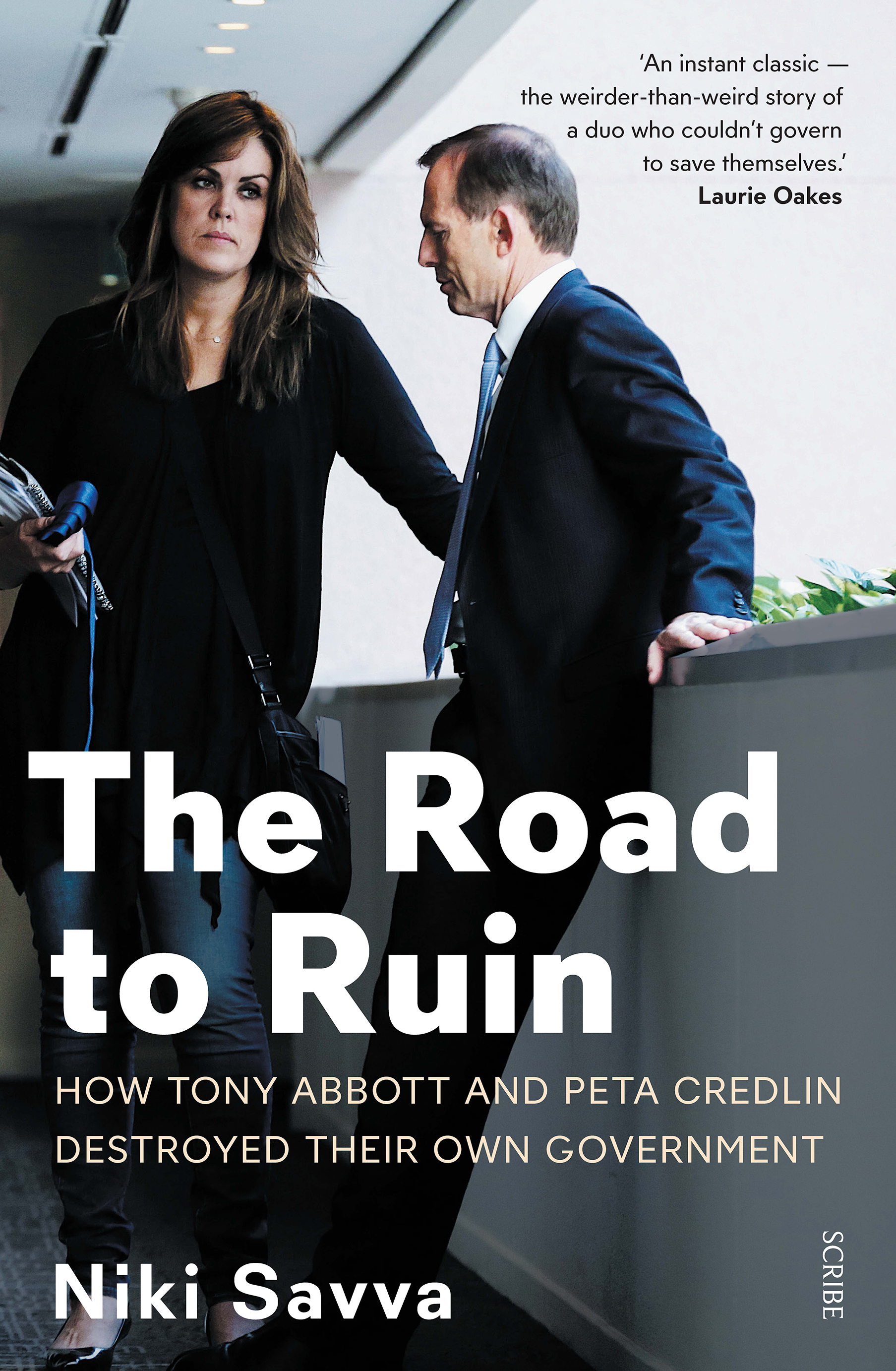 The Road to Ruin by Niki Savva, ISBN: 9781925321401