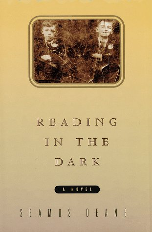 a quest to find the truth in reading in the dark by seamus deane Find a great read contact us events calendar featured resources hoopla: streaming media kanopy streaming films rb digital: digital magazines.