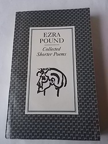 Collected Shorter Poems: Pound