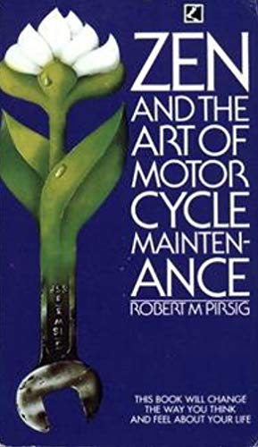 Zen and the art of motorcycle maintenance : an inquiry into values by Robert M. Pirsig, ISBN: 9780552101646