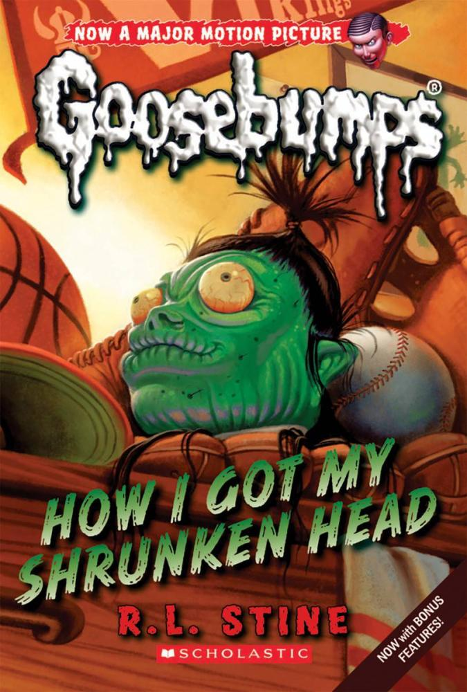 Goosebumps Classic#10 How I Got My Shrunken Head