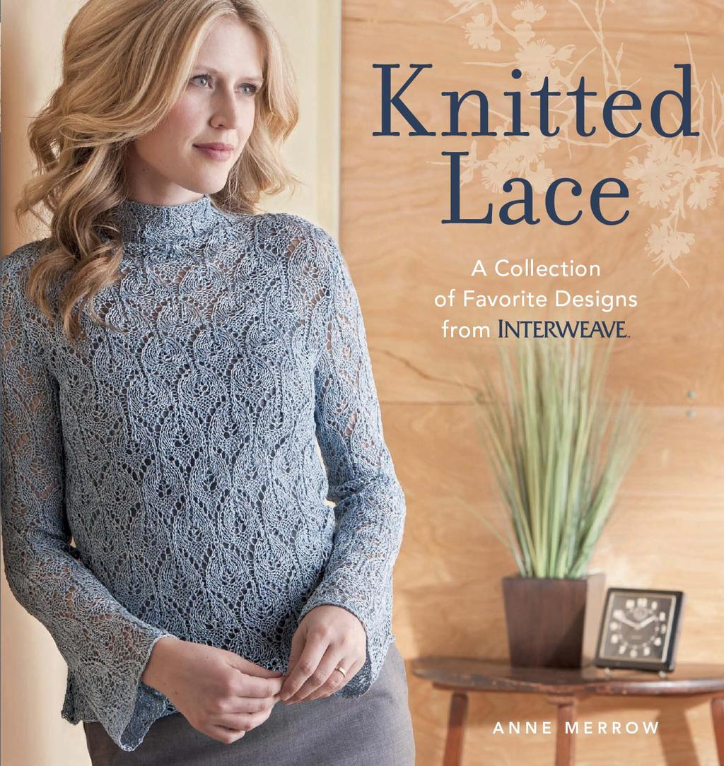 Knitted Lace by Anne Merrow, ISBN: 9781620331903
