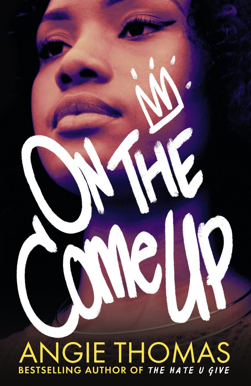 On the Come Up by Angie Thomas, ISBN: 9781406372168