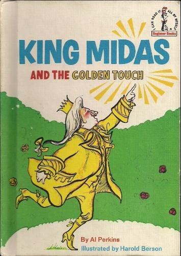 king midas and the golden touch There once was a king named king midas he had everything that he wanted, a loving wife and a beautiful kingdom called phyrgia, the land of the roses.