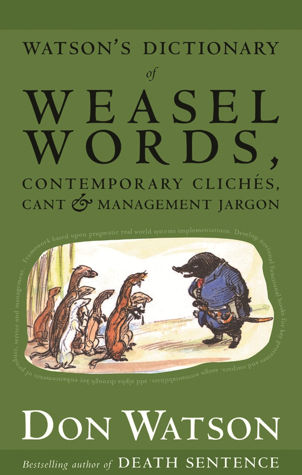 Watson's Dictionary Of Weasel Words