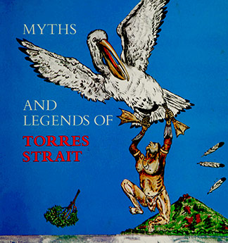 Myths and Legends of Torres Strait