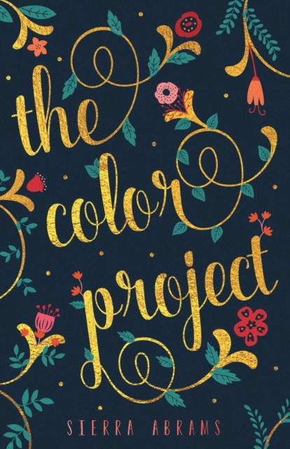 The Color Project by Sierra Abrams, ISBN: 9781619846258
