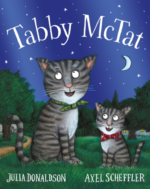 Tabby McTat Tenth Anniversary Edition by Julia Donaldson, ISBN: 9781407186894