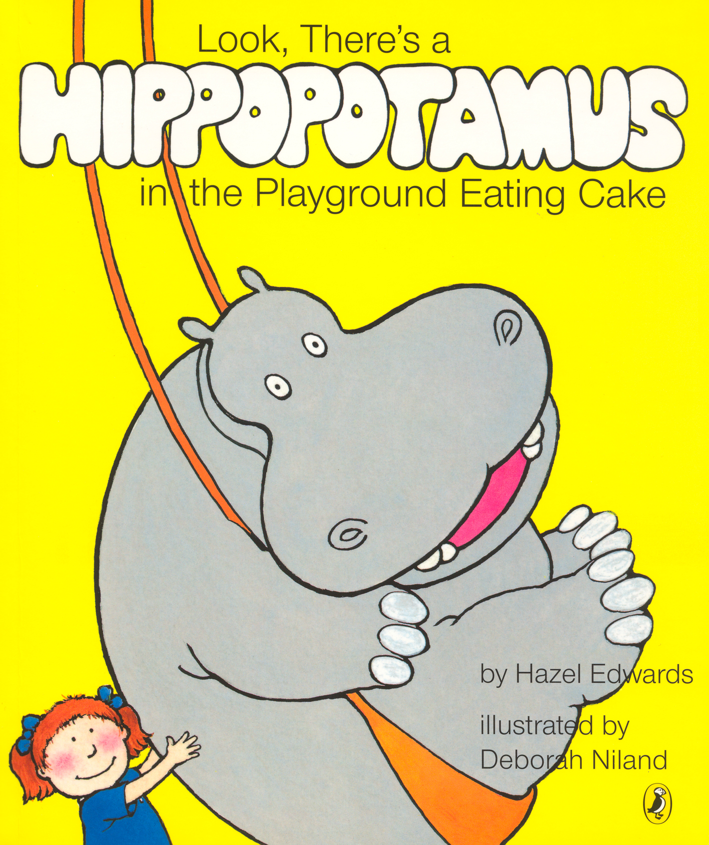 Look, There's a Hippopotamus in the Playground Eating Cake by Hazel Edwards & Deborah Niland, ISBN: 9780143501404