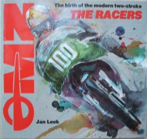 MZ The Racers: The Birth of the Modern Two-Stroke by Jan Leek, ISBN: 9781872982014