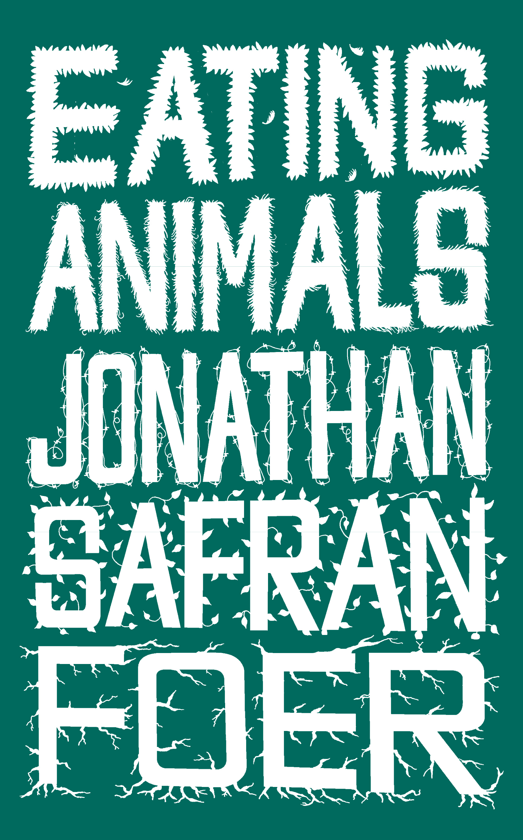 Eating Animals by Jonathan Safran Foer, ISBN: 9780141932651