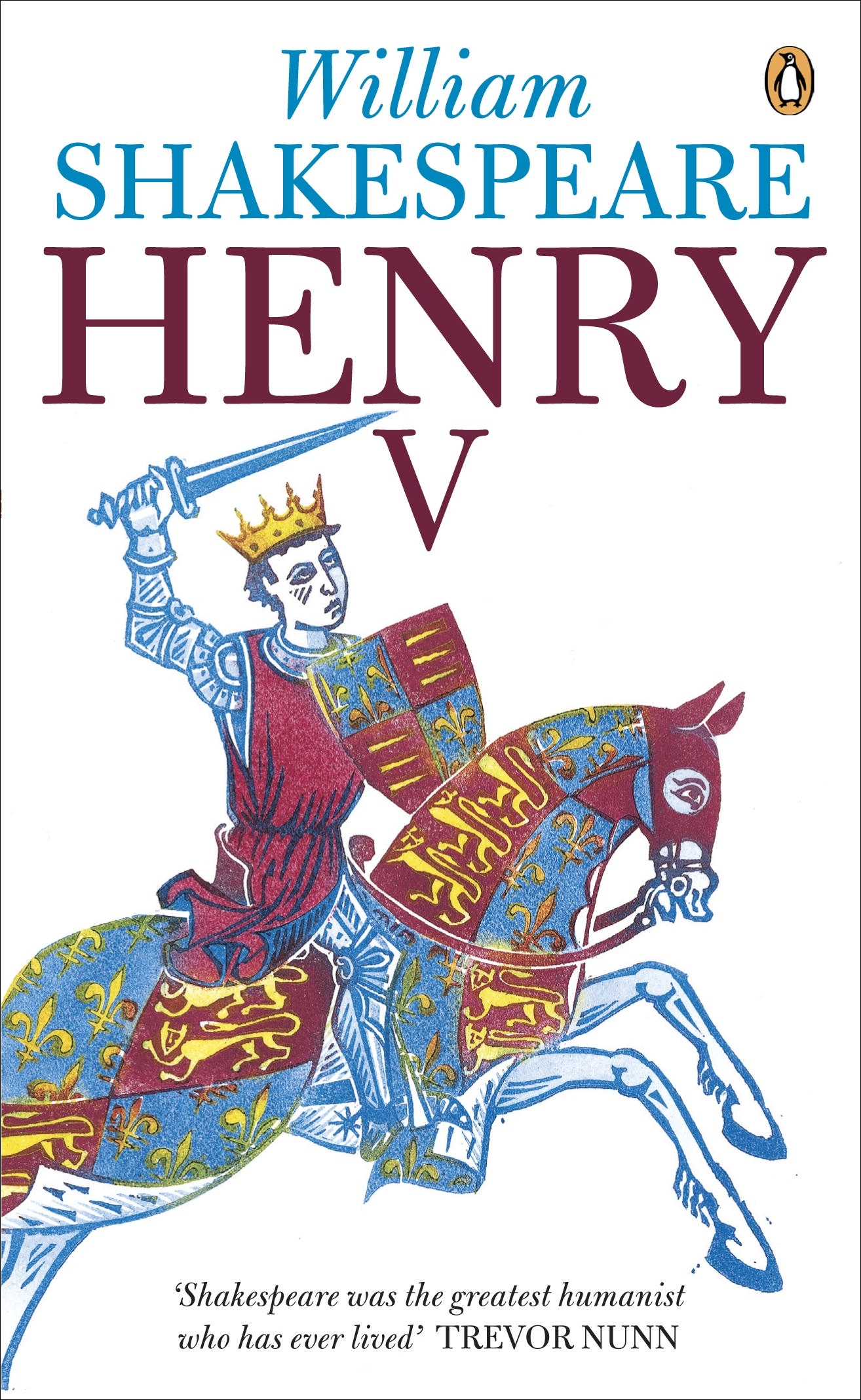 william shakespeares henry v In henry v, shakespeare dramatizes england's invasion of france and king henry's success at the battle of agincourt (1415) does the play glorify war and justify henry's actions, or does it reveal.