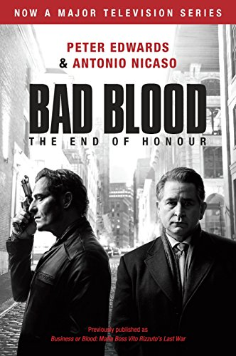 Bad Blood (Business or Blood TV Tie-In)Business or Blood: Mafia Boss Vito Rizzuto's La...