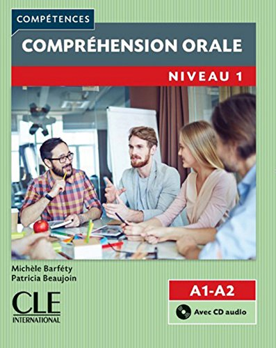 Competences 2eme Edition: Comprehension Orale 1