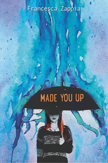 Cover Art for Made You Up, ISBN: 9780062290106