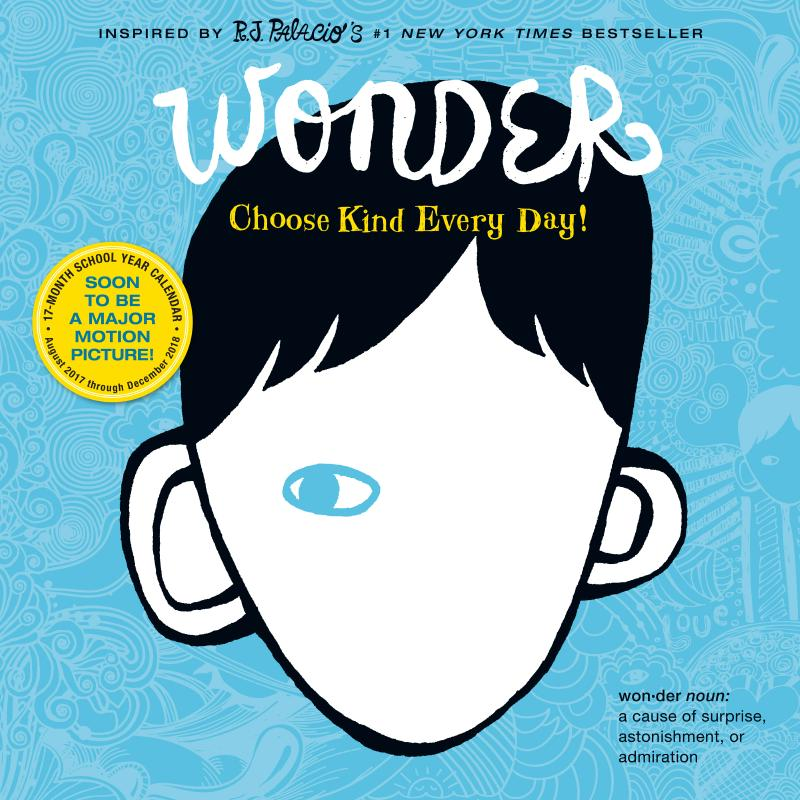 Wonder 2018 Calendar by R. J. Palacio, ISBN: 9781523500529