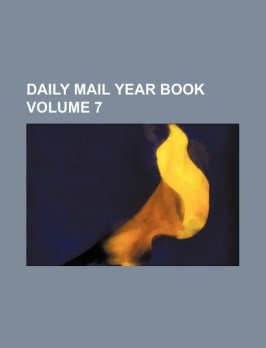 Daily Mail Year Book Volume 7