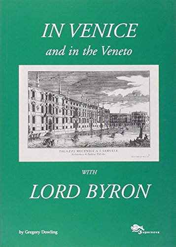 In Venice and in the Veneto with Lord Byron