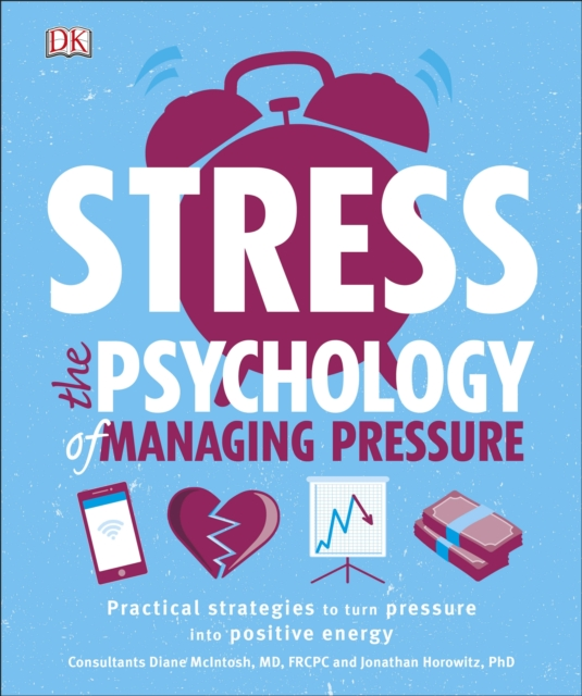 StressThe Psychology Of Managing Pressure