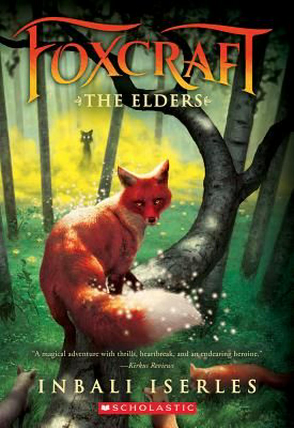 The Elders (Foxcraft, Book 2) by Inbali Iserles, ISBN: 9780545690850