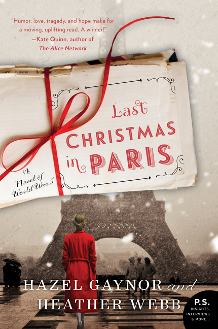 Last Christmas in Paris by Hazel Gaynor, ISBN: 9780062562685