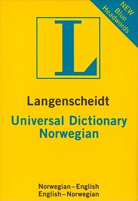 Langenscheidt Universal Norwegian Dictionary: Norwegian-English / English-Norwegian
