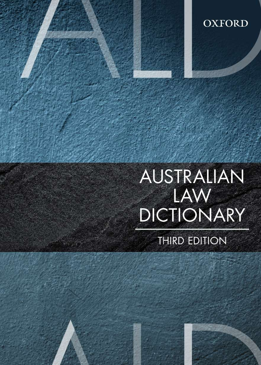 Australian Law Dictionary by Trischa Mann, ISBN: 9780190304737