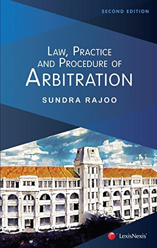 Law, Practice and Procedure of Arbitration - Second Edition by Sundra Rajoo, ISBN: 9789674006099